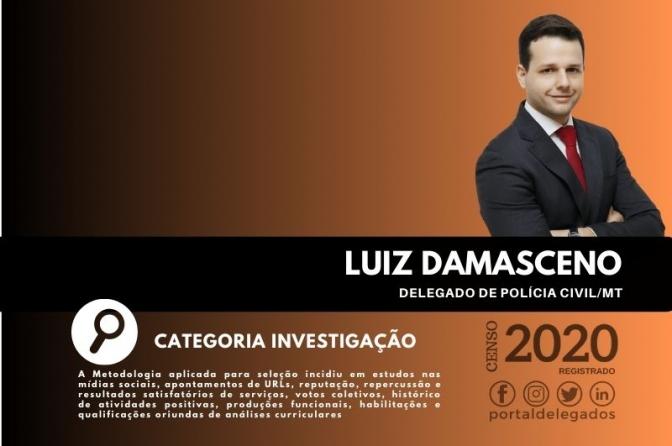 Luiz Damasceno é um dos Melhores Delegados de Polícia do Brasil! Censo 2020