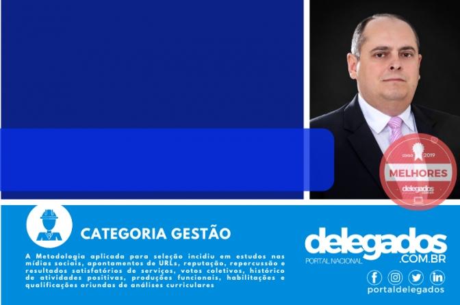 Isaías Gualberto está entre os Melhores Delegados de Polícia do Brasil! Censo 2019