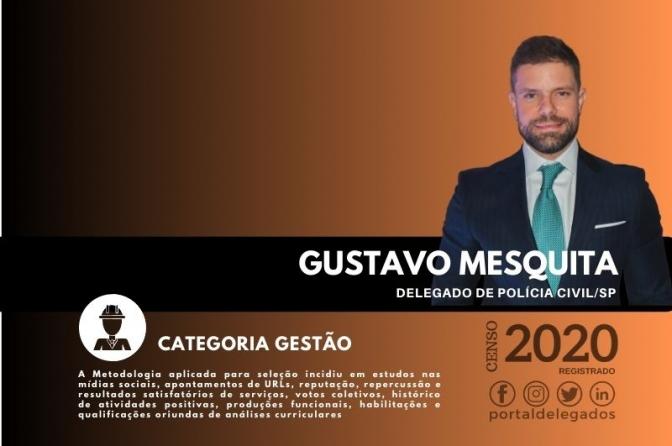 Gustavo Mesquita entra para o Rol dos Melhores Delegados de Polícia do Brasil! Censo 2020
