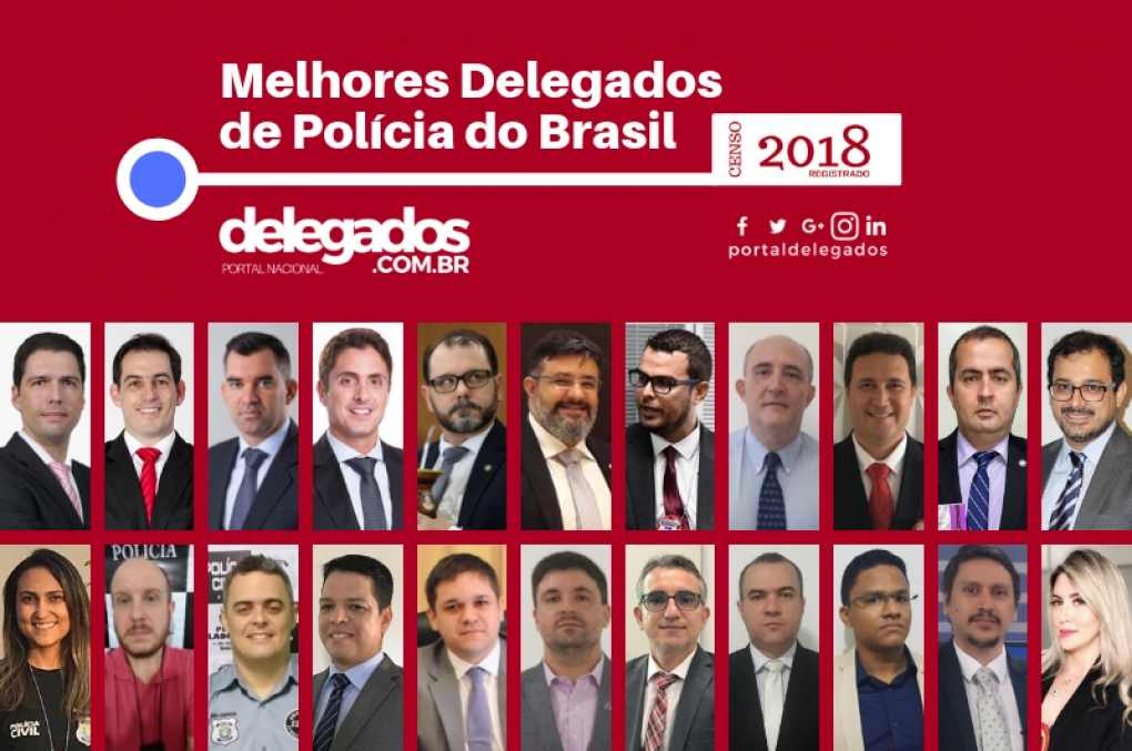 Lista dos Melhores Delegados de Polícia do Brasil! Censo 2018! Categoria Delegacia da Mulher