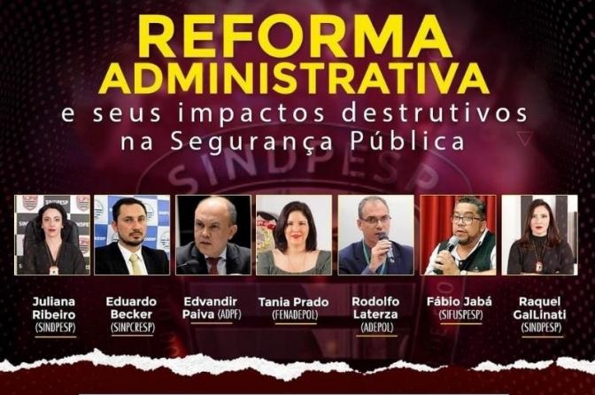 Live - Reforma Administrativa e seus impactos destrutivos na Segurança Pública