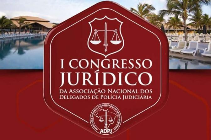 Maior Congresso da Polícia Judiciária será realizado neste mês no RN!