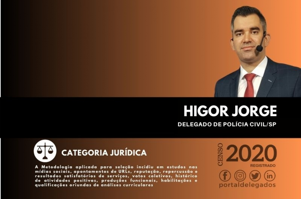 Higor Jorge é aprovado pela 4ª vez como um dos Melhores Delegados de Polícia do Brasil! Censo 2020