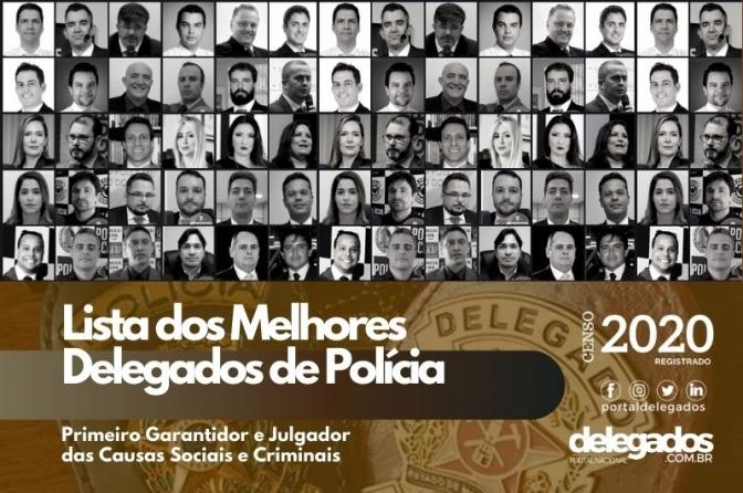 Lista Final dos Melhores Delegados de Polícia do Brasil em 2020!