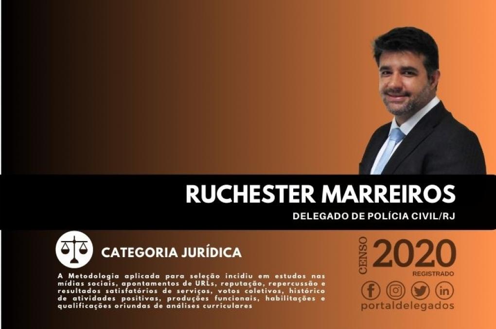 Ruchester é de novo, pela quarta vez, um dos Melhores Delegados de Polícia do Brasil! Censo 2020