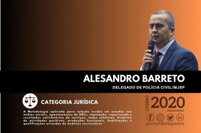 Alesandro Barreto segue na Lista dos Melhores Delegados de Polícia do Brasil! Censo 2020