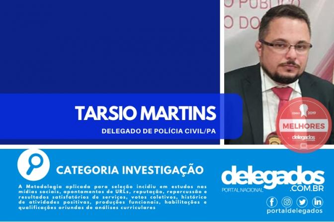 Tarsio Martins acaba de ser listado nos Melhores Delegados de Polícia do Brasil! Censo 2019