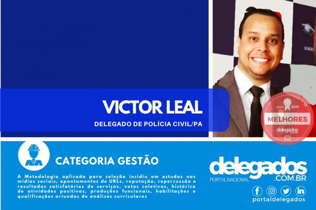 Victor Leal integra a Relação dos Melhores Delegados de Polícia do Brasil! Censo 2019