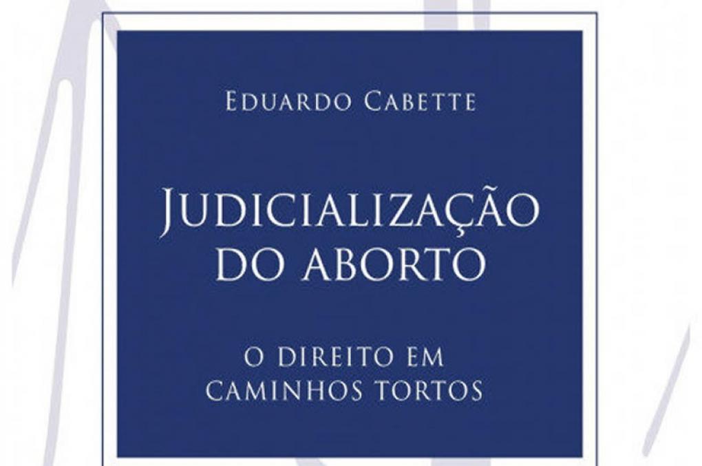 Em livro, jurista expõe erros de ação que pede liberação do aborto no STF