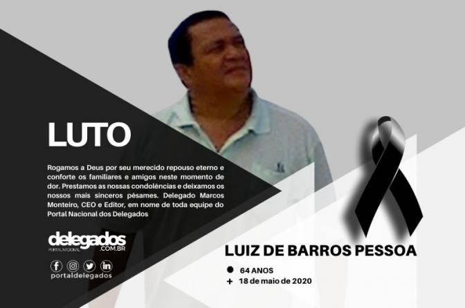 Delegado Luiz Pessoa morre vítima da Covid-19 na Paraíba