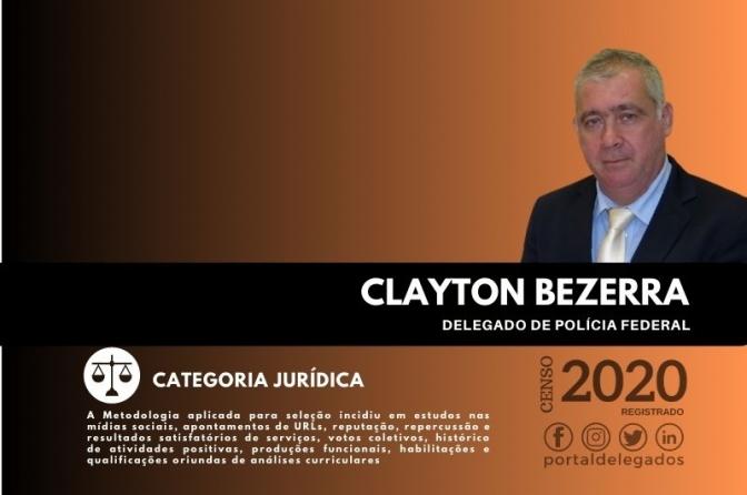 Clayton Bezerra entra para o Rol dos Melhores Delegados de Polícia do Brasil! Censo 2020