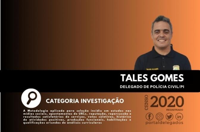 Tales Gomes entra, pela 3ª vez, no Rol dos Melhores Delegados de Polícia do Brasil! Censo 2020