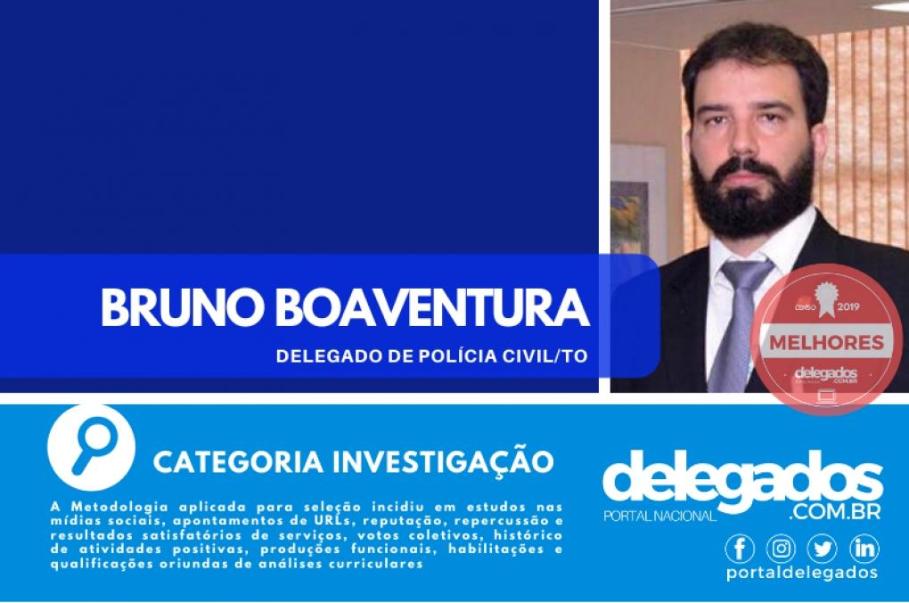 Bruno Boaventura é, pela segunda vez, um dos Melhores Delegados de Polícia do Brasil! Censo 2019