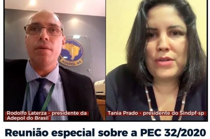 Reunião Especial sobre a PEC 32/2020 com representantes da Adepol e Sindpf-SP