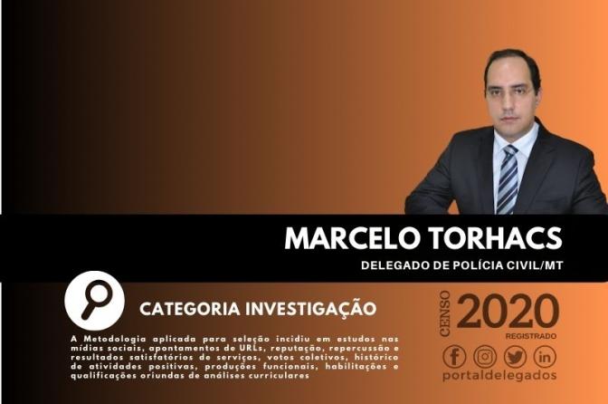 Marcelo Torhacs entra para o Rol dos Melhores Delegados de Polícia do Brasil! Censo 2020