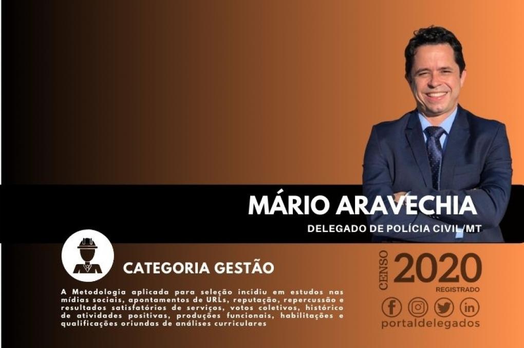 Mário Aravechia entra para a Lista dos Melhores Delegados de Polícia do Brasil! Censo 2020