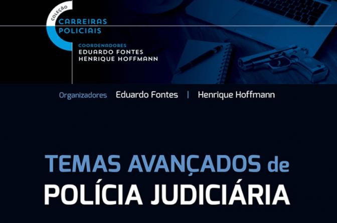 Livro de Hoffmann, Anselmo, Sannini e Ruchester aborda investigação criminal e segurança pública