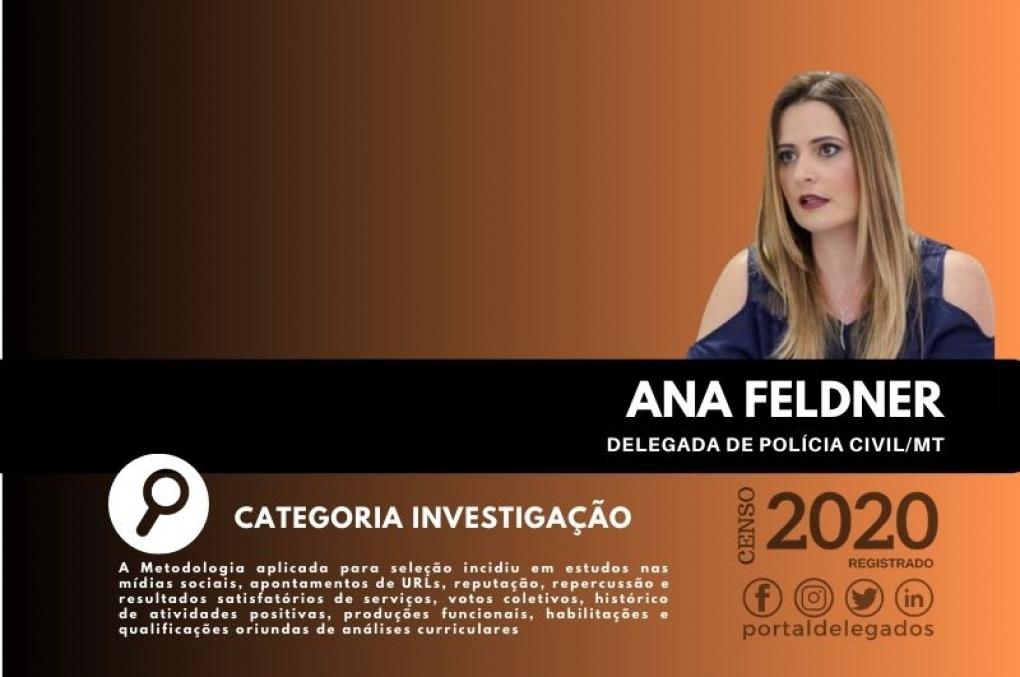 Ana Feldner está entre os Melhores Delegados de Polícia do Brasil! Censo 2020