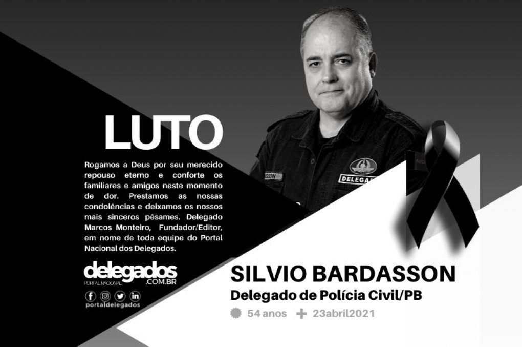 Covid-19 mata o Delegado Sílvio Bardasson, aos 54 anos