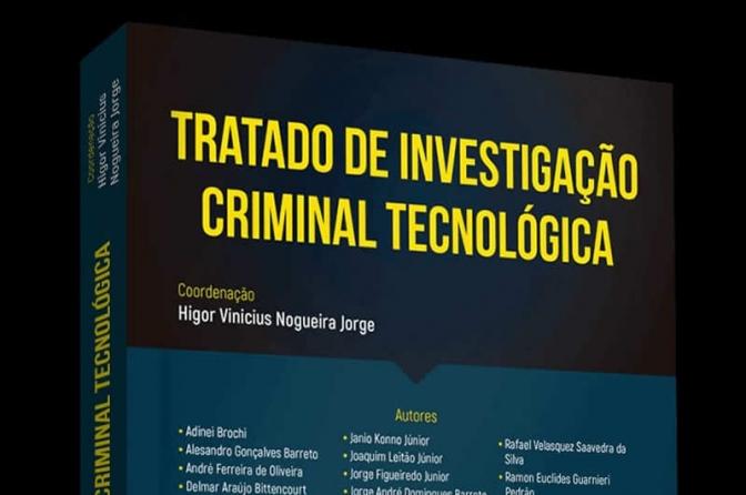 Lançamento do livro Tratado de Investigação Criminal Tecnológica pela editora Juspodivm