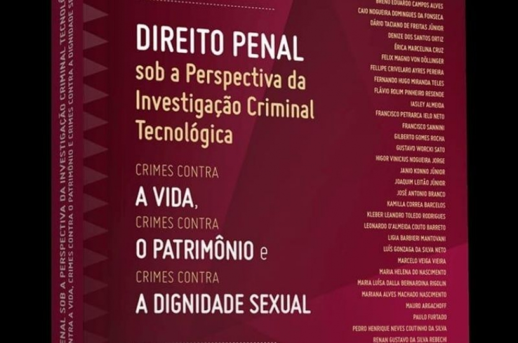 """Lançamento da obra """"Direito Penal sob a Perspectiva da Investigação Criminal Tecnológica"""""""