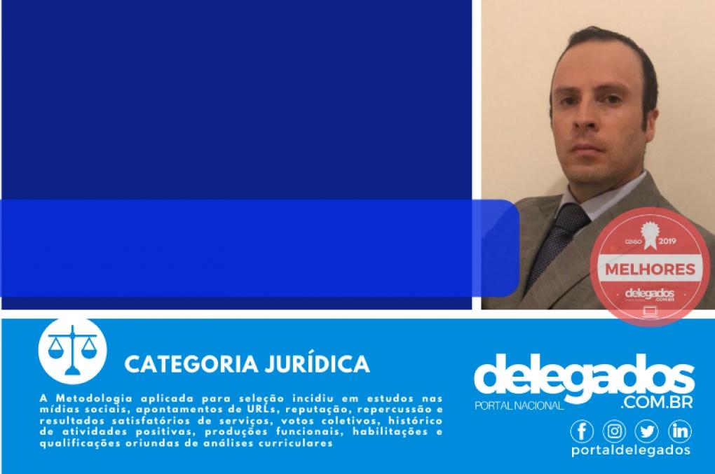 Adriano Costa entra para o Rol dos Melhores Delegados de Polícia do Brasil! Censo 2019