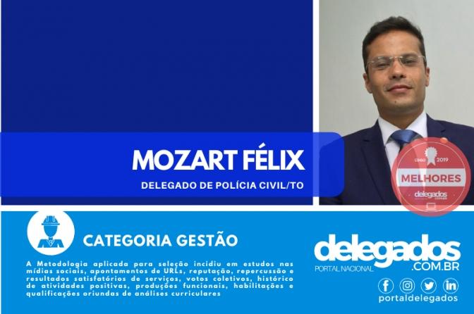 Mozart Félix entra para o Rol dos Melhores Delegados de Polícia do Brasil! Censo 2019