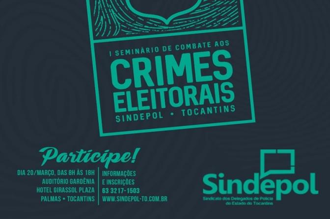 I Seminário de Combate aos Crimes Eleitorais acontece nesta terça-feira, em Palmas