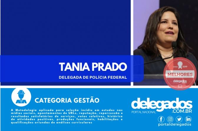 Tania Prado é aprovada para a Lista dos Melhores Delegados de Polícia do Brasil! Censo 2019