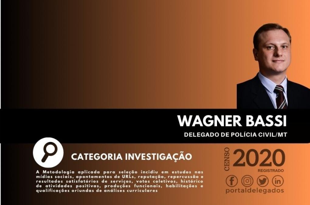 Wagner Bassi entra para o Rol dos Melhores Delegados de Polícia do Brasil! Censo 2020