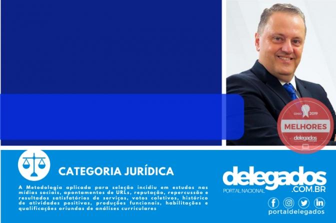 Paulo Sumariva alcança terceira aprovação nos Melhores Delegados de Polícia do Brasil! Censo 2019