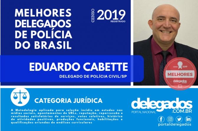 Eduardo Cabette é destaque entre os Melhores Delegados de Polícia do Brasil de 2019