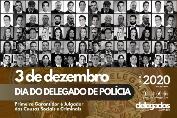 3 de Dezembro! Dia do Delegado de Polícia!