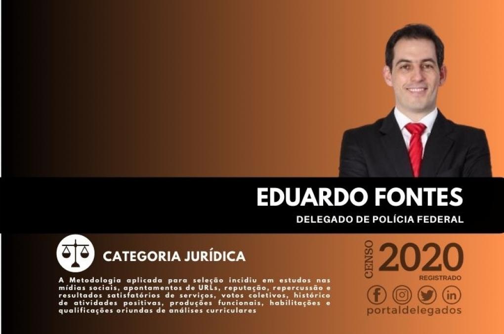 Eduardo Fontes é pela 4ª vez um dos Melhores Delegados de Polícia do Brasil! Censo 2020