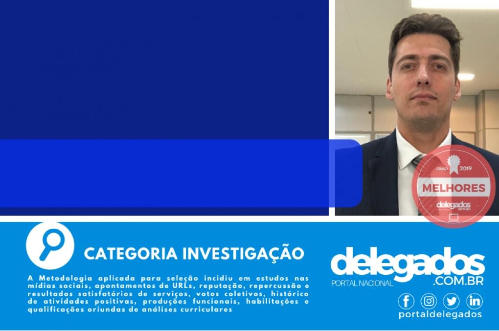 Domiciano volta para o Rol dos Melhores Delegados de Polícia do Brasil! Censo 2019