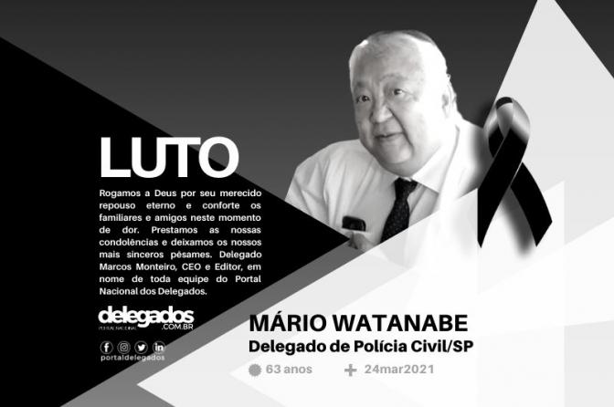 Delegado Mario Watanabe, da Seccional de Taboão da Serra, morre vítima de Covid-19