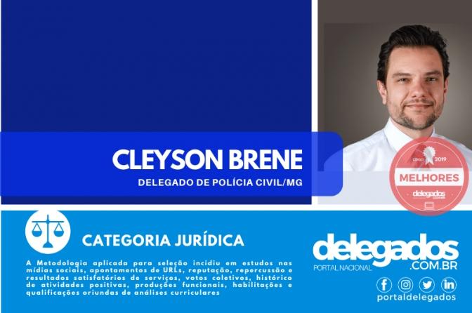 Cleyson Brene está novamente entre os Melhores Delegados de Polícia do Brasil! Censo 2019