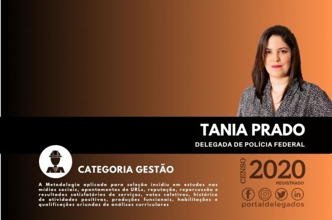 Tania Prado continua, pela 2ª vez, uma das Melhores Delegadas de Polícia do Brasil! Censo 2020