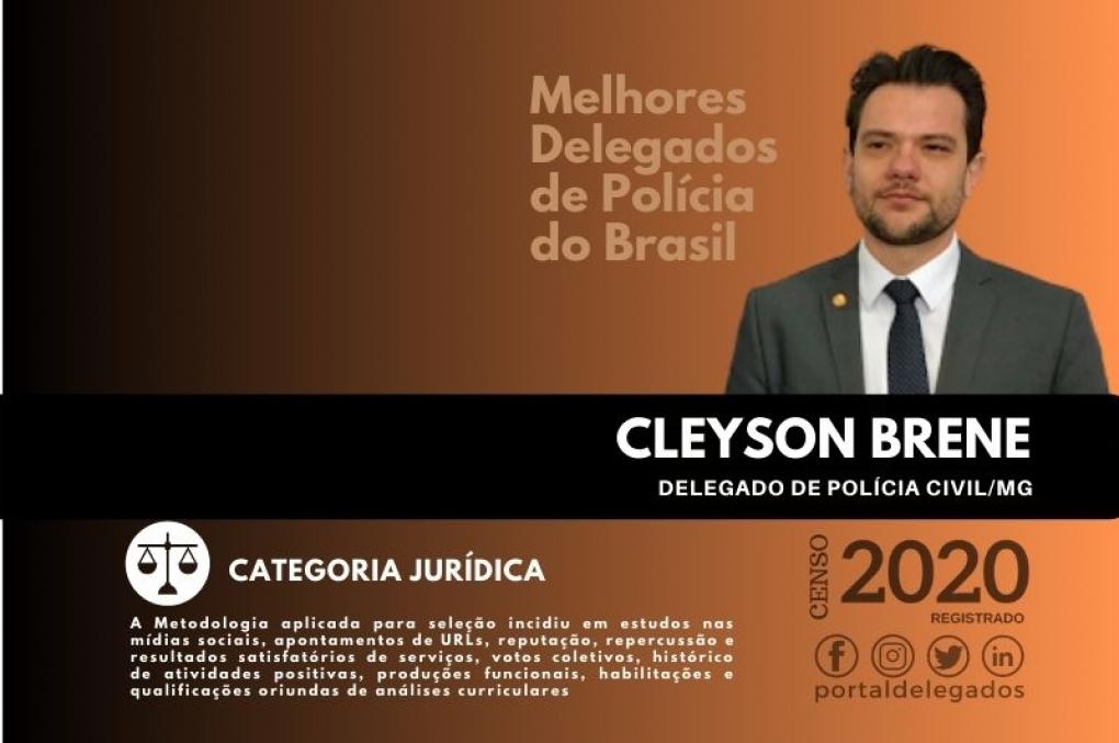 Cleyson Brene confirmado na Lista dos Melhores Delegados de Polícia do Brasil! Censo 2020