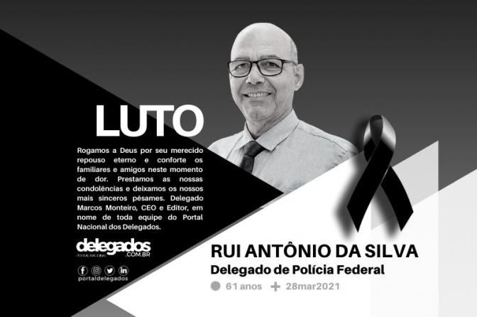 Delegado Federal Rui Silva morre de Covid-19 em Governador Valadares